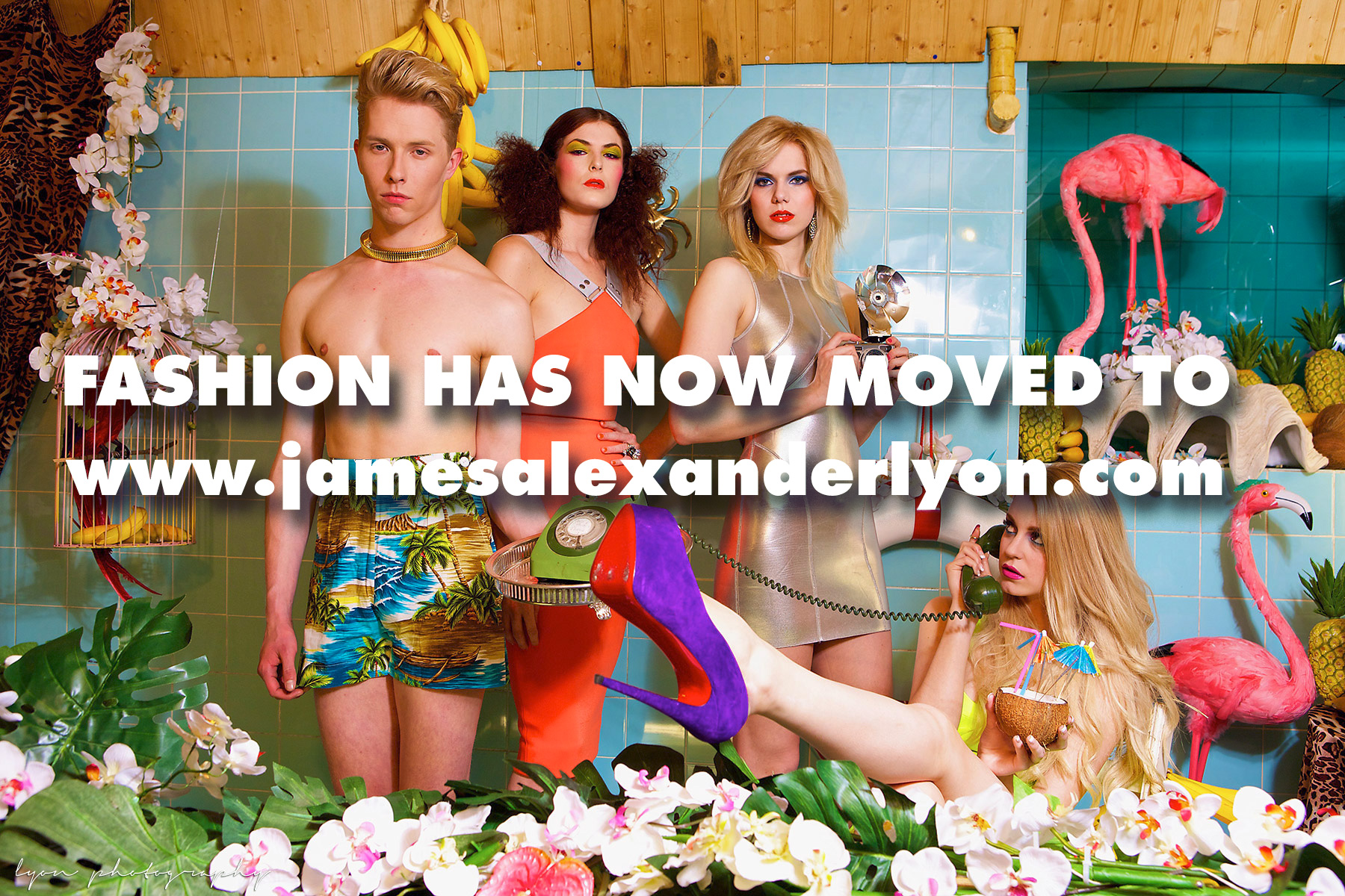 Fashion has now moved to: www.jamesalexanderlyon.com